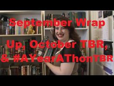 September Wrap Up and October TBR and #AYearAThon TBR