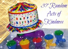 37 Random Acts of Kindness - TheLateFarmer.com #RandomActsOfKindness