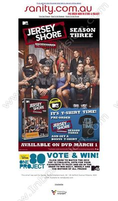 Company:  Sanity   Subject:  Jersey Shore Season 3 - Bonus T-Shirt Offer!             INBOXVISION is a global database and email gallery of 1.5 million B2C and B2B promotional emails and newsletter templates, providing email design ideas and email marketing intelligence http://www.inboxvision.com/blog