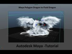Maya Dragon Fluid Tutorial - YouTube