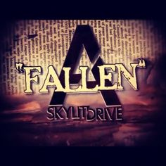 """Fallen"" - new song by A Skylit Drive"