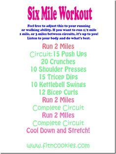 six mile workout