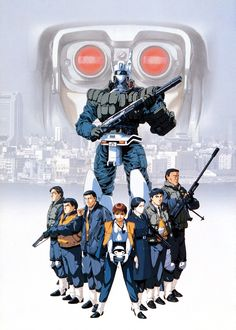 Patlabor. All time great.