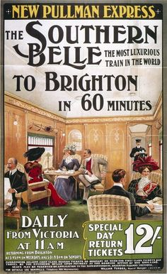 an old poster advertising the London to Brighton luxury train
