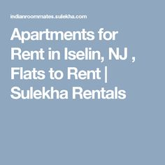 Apartments for Rent in Iselin, NJ , Flats to Rent | Sulekha Rentals