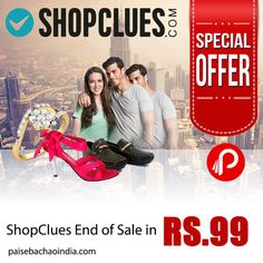 #ShopClues End of Sale in RS. 99