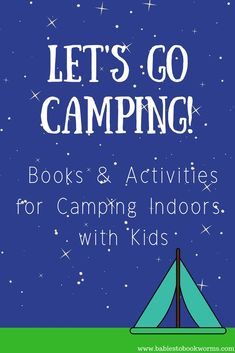 Bring camping adventures indoors with these children's books about camping, as well as easy activities you can do at home! Camping Activities For Kids, Camping Games, Camping Crafts, Camping With Kids, Go Camping, Learning Activities, Camping Ideas, Camping Indoors, Family Activities