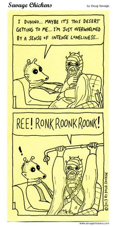 Never cut corners if you need psychotherapy, Greedo. Those Tusken raiders don't have professional degrees.