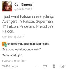 Yes. I just want Falcon to simply be present during the whole story of Pride and Prejudice commenting on everyone's behavior.