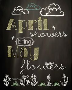 Christys Customs and the Little House by the Olive Tree: An April Chalkboard {FREE! April Showers bring May Flowers, an free chalkboard print Chalkboard Doodles, Blackboard Art, Chalkboard Calendar, Chalkboard Drawings, Chalkboard Lettering, Chalkboard Designs, Chalk Drawings, Chalkboard Ideas, Chalkboard Printable