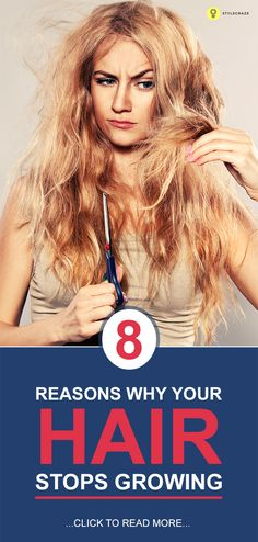 8 Reasons Why Your Hair Stops Growing
