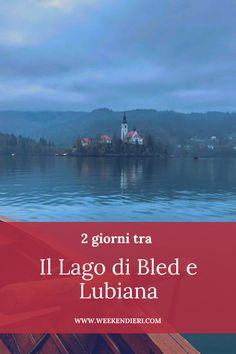 2 giorni per vedere due posti bellissimi in Slovenia: il Lago di Bled e Lubiana. In questo articolo ti racconto cosa vedere a Lubiana e cosa fare al Lago di Bled per un weekend all'insegna del relax.  #sloveniacosavedere #cosavedereinslovenia #lagodibled #lubianaslovenia #lagodibledslovenia #cosavederealubiana @iweekendieri