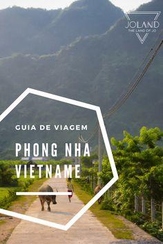Um guia de viagem sobre Phong Nha, no Vietname, recheado de dicas úteis para planeares a tua viagem!