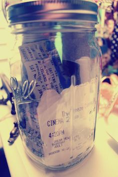Got this idea from pinterest! Mason jar with movie tickets and concert tickets :)