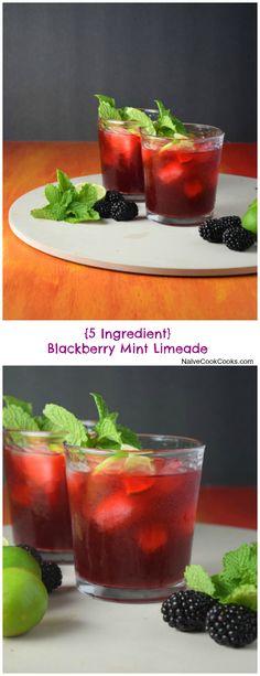 {Easy, 5 Ingredient} Blackberry Mint Limeade Best drink ever!! NaiveCookCooks.com