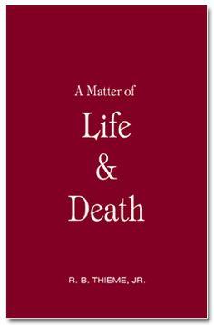 R. B. Thieme, Jr., Bible Ministries — Sample Publications Online Bible Doctrine, Life And Death, Bath Ideas, Master Bath, Jesus Christ, Jr, Believe