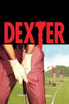 #Dexter #4 (of 5) (Virgin Cover) #Marvel (Cover Artist: Mike Del Mundo) On Sale: 10/9/2013