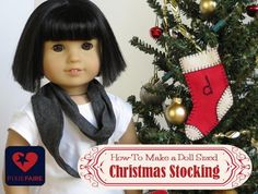 Make a tiny monogrammed felt stocking for your 18 inch doll! Great free holiday decorating idea from PixieFaire.com!