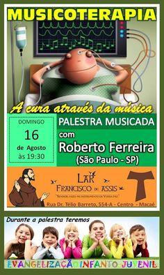 Lar Francisco de Assis Convida para a sua Palestra Pública - Macaé - RJ - http://www.agendaespiritabrasil.com.br/2015/08/16/lar-francisco-de-assis-convida-para-a-sua-palestra-publica-macae-rj-19/