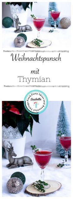 Weihnachtspunsch mit Thymian + Auslosung Cafissimo Gewinnspiel / Adventskalendertürchen 24 - Sasibella
