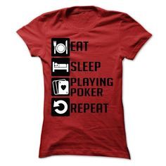 Eat, Sleep, Playing Poker and Repeat T Shirts, Hoodies. Check price ==► https://www.sunfrog.com/Sports/Eat-Sleep-Playing-Poker-and-Repeat--Limited-Edition-Ladies.html?41382