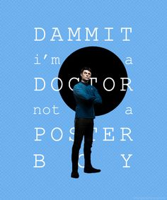 Dr. Leonard McCoy would like to comment on his absence from the recent Star Trek Into Darkness poster.