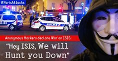 Anonymous hackers declare War on ISIS: 'We will Hunt you Down'  — #ParisAttacks #OpParis #OpISIS