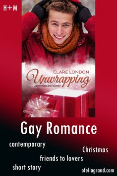 Unwrapping by Clare London - contemporary Christmas story, gay romance books #mmromance #gayromancebooks #readwithofelia A Christmas Story, Romance Books, Gay, Rainbow, London, Contemporary, Reading, Rain Bow, Rainbows
