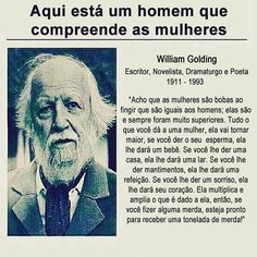 By william Golding dong! William Golding, Top Quotes, Quotes To Live By, British Poets, True Words, Woman Quotes, Best Funny Pictures, Quote Of The Day, Martini