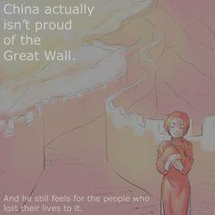 China and the Great Wall Aph China, Hetalia Headcanons, Hetaoni, All Jokes, Diary Entry, Hetalia Axis Powers, Laughing And Crying, Dear Diary, Nerdy