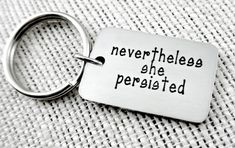 Items similar to Nevertheless She Persisted Keychain Key Ring - Political Women's Rights - Elizabeth Warren - Nasty Woman - Feminist Activism on Etsy Nevertheless She Persisted, Elizabeth Warren, Women's Rights, Key Rings, Trending Outfits, Unique Jewelry, Handmade Gifts, Politics, Personalized Items