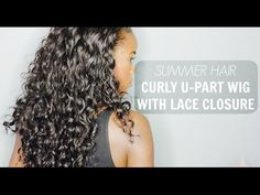 Curly U-Part Wig Tutorial | Lola's Hair - YouTube