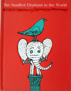 the smallest elephant in the world, Ollos Milton Glaser