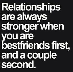 We were friends first then we became closer. Nothing like being in love with your best friend