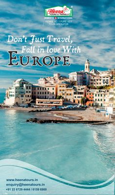 Don't just travel, Fall in love with Europe..!!