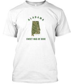 Alabama Sweet Nug of Dixie #420 #Alabama #AL #ASU #ALSU #AlabamaState #ALStateUniversity #SweetLeaf #Dixie #DixieShirts #CollegeHumor #AlabamaStateUniversity #AlabamaShirts #AlabamaSlammer #AlabamaTech #ALshirts #ALHumor #ALMemes #ALSouvenirs #ALmaps #AlabamaHumor #Crimson #AlabamaSouvenirs #SouthernHumor #StonerHumor #Hemp #Nugs #Weed #Cannabis #Pothumor #WeedHumor #420Humor #StateMotto #Tee #Nugs #Slogans #MemeShirt #Memeshirts long sleeve #Tshirts #hoodies #mugs and #stickers By #TeeNugs…