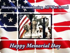 Happy Memorial Day Pictures Memorial Day Images Free, Memorial Day Meme, Happy Memorial Day Quotes, Memorial Day Message, Memorial Day Pictures, Memorial Day Thank You, Veterans Day Images, Memorial Day Celebrations, Weekend Images