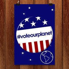 Be Sure To Vote by Bob Rubin for Vote Our Planet by Creative Action Network - 1