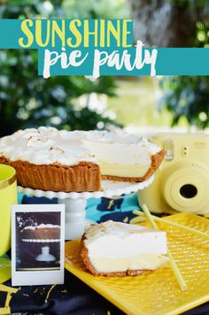 Host a sunny pie party with these ideas inspired by a fresh lemon meringue pie, a sweet lemonade recipe, and yellow party decor!