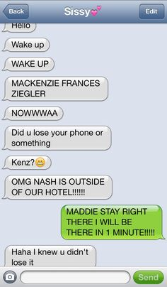 Haha mackenzie and maddies text from a long time ago