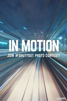"Join our #shuttout #photo #contest ""In #motion"". #slow #shutter #speed #capture"