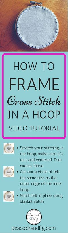 Have you ever wondered how to frame cross stitch in an embroidery hoop, rather than in a frame? This video tutorial will show you how to do this popular technique quickly and easily, and a free cross stitch pattern at http://peacockandfig.com is shown as well!