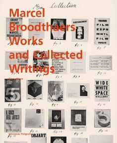 In April, 1964, Marcel Broodthaers (1924-1976) announced his death as a poet and birth as an artist. In fact, he was to transform the category of artist completely, purging the vocation of its medium-specific implications to pursue a unified conceptualism across media such as artist's books, prints, film, installation, sculpture and writings.