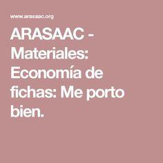 ARASAAC - Materiales: Economía de fichas: Me porto bien. Open Source, Symbols, Socialism, Speech Pathology, Speech And Language, Vocabulary, Picture Dictionary, Communication Boards, Speech Therapy