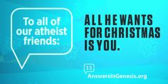 Answers in Genesis Billboard: All He Wants For Christmas Is You
