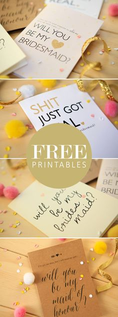 I don't know about you but I do love me a free printable! There is a real sense of achievement involved in making (ok even just printing) your own card and giving it to someone you love. Especially when that someone is one of your besties, a bestie that is so damn awesome that you simply MUST have her standing beside you on your big day.