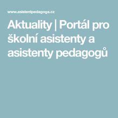 Aktuality | Portál pro školní asistenty a asistenty pedagogů