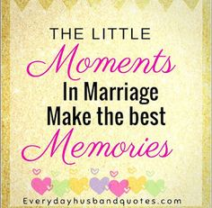 Husband Marriage Memories Quotes: The little moments in marriage make the best memories. Love My Husband, Good Wife, Memories Quotes, Best Memories, Husband Quotes, Marriage Tips, Love Of My Life, Activities For Kids, I Am Awesome