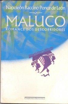 Maluco - Napoleón Baccino Ponce de Leon - Companhia das Letras