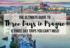 The Ultimate Guide to Three Days in Prague (& The Best Day Trips from Prague) :https://www.travelalphas.com/three-days-in-prague-guide/